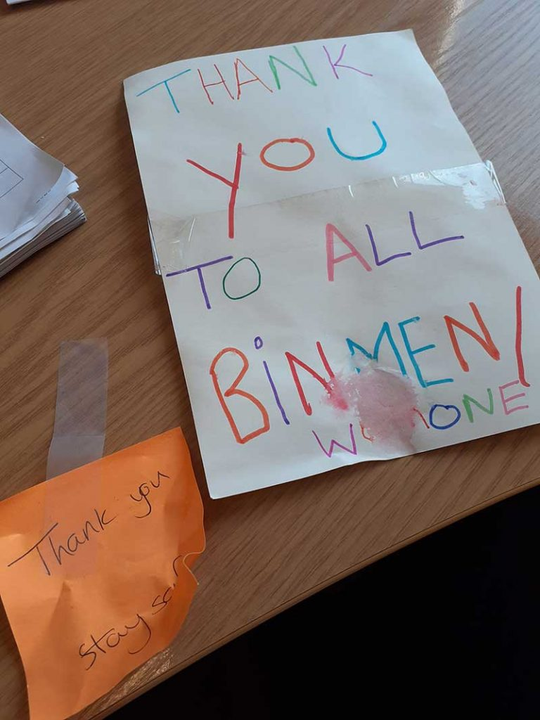 Residents have been leaving messages of thanks for bin crews as a show of solidarity to key workers during the Coronavirus crisis.